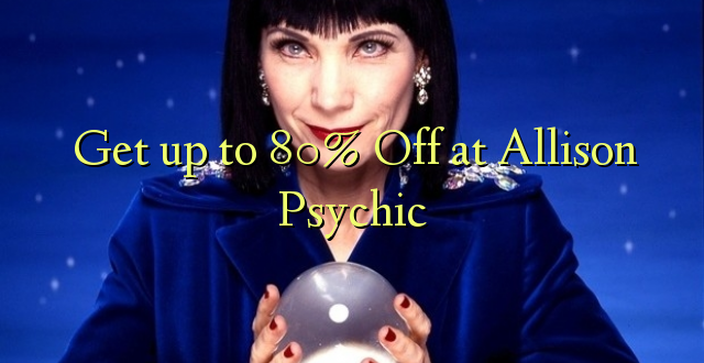 Anuka hadi 80% Off at Allison Psychic