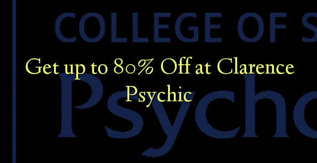 Amka hadi 80% Off at Clarence Psychic