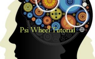 Psi Wheel Tutorial