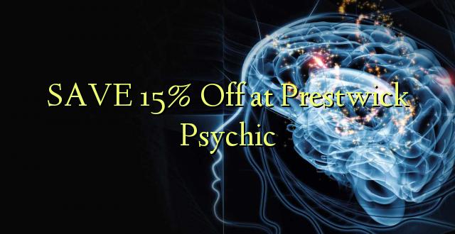 SAA 15% Ondoka huko Prestwick Psychic