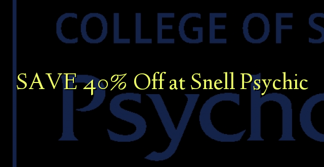 SAA 40% Off at Snell Psychic
