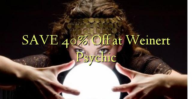 SAA 40% Off at Weinert Psychic