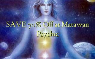 SAVE 70% Ondoa kwenye Psychic ya Matawan