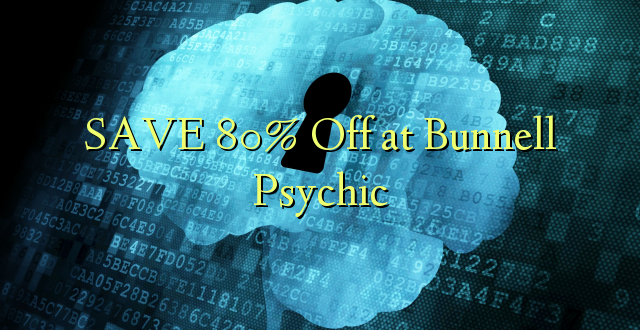 SAA 80% Off at Bunnell Psychic