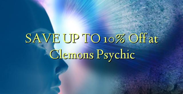 BONYEZA KWA 10% Ondoka kwa Clemons Psychic