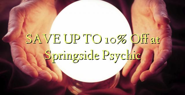FINDA KWA 10% Kutoka kwenye Springside Psychic
