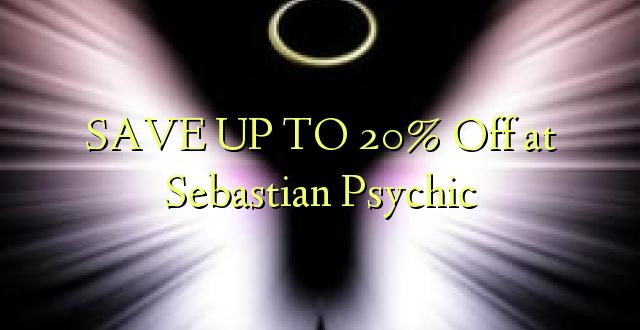 BONYEZA KWA 20% Okoa kwa Sebastian Psychic