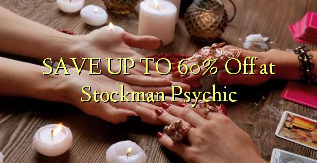 SAVE UP TO 60% Kutoka kwenye Stockman Psychic