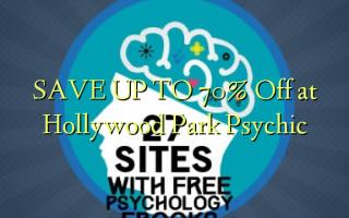 SAVE UP TO 70% Kutoka kwenye Hollywood Park Psychic