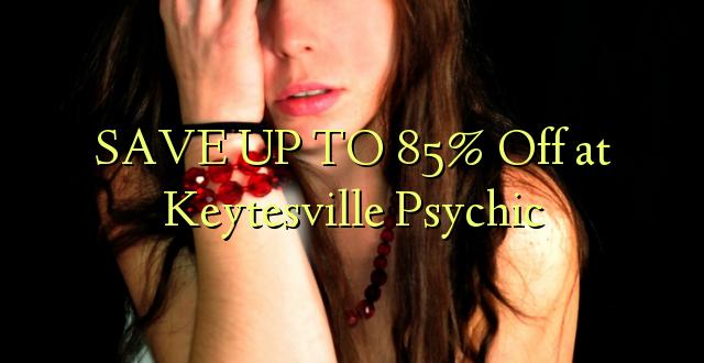 SAVE UP TO 85% Toka kwenye Keytesville Psychic
