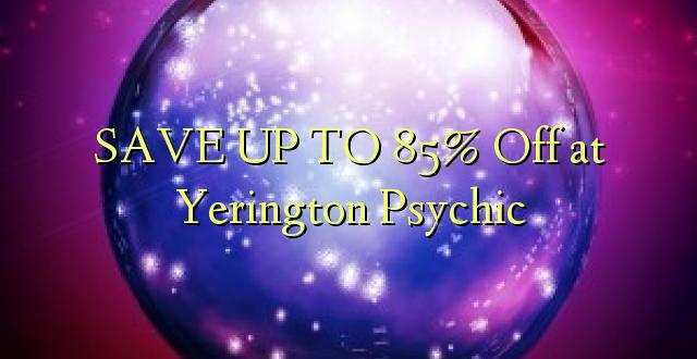 BONYEZA KWA 85% Ondoka kwa Yerington Psychic