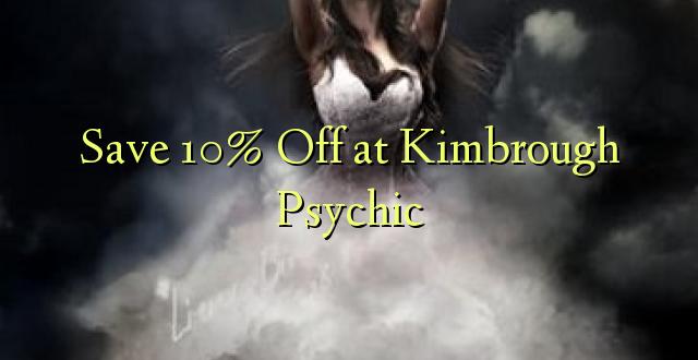 Hifadhi 10% Kutoka kwenye Kimbrough Psychic