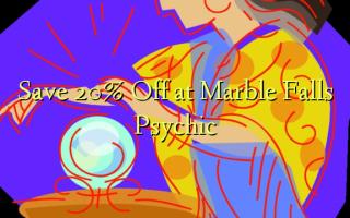 Hifadhi 20% Toka kwenye Marble Falls Psychic