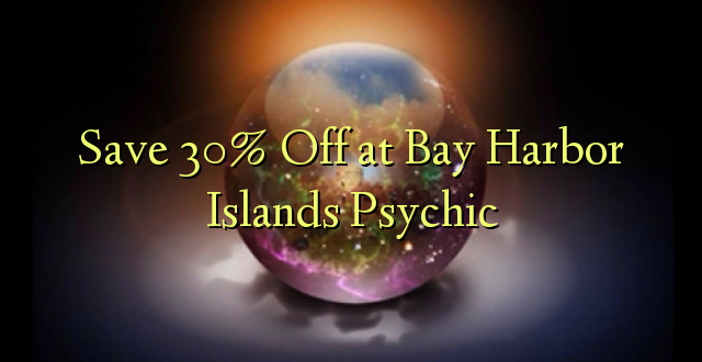 Okoa 30% Off katika Bay Islands Islands Psychic