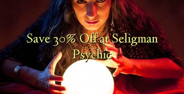 Okoa 30% Off katika Seligman Psychic