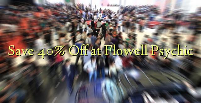 Okoa 40% Off katika Flowell Psychic