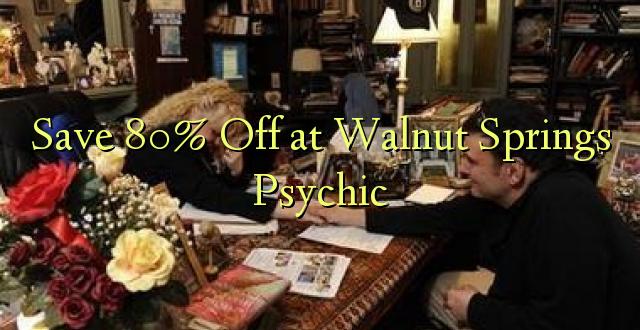 Okoa 80% Off at Walnut Springs Psychic