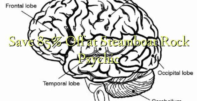 Okoa 85% Off huko Steamboat Rock Psychic