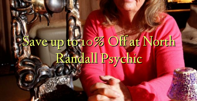 Okoa hadi 10% Off at North Randall Psychic