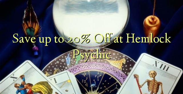 Okoa hadi 20% Off at Hemlock Psychic