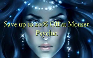 Gem op til 20% Off ved Mouser Psychic