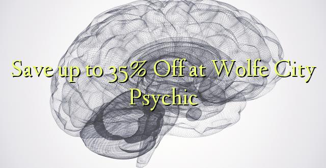 Okoa hadi 35% Off katika Wolfe City Psychic