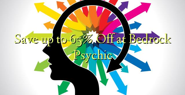 Okoa hadi 65% Off at Bedrock Psychic