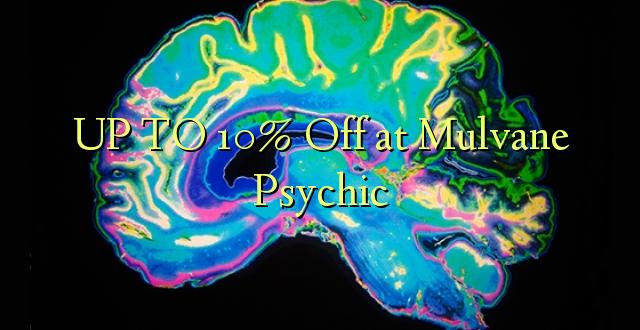 Hadi 10% iko katika Mulvane Psychic