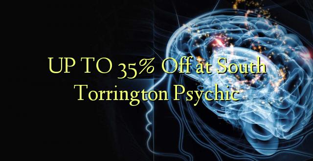 Hadi 35% iko Kusini mwa Torrington Psychic