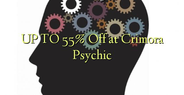 UP TO 55% Toa kwenye Crimora Psychic
