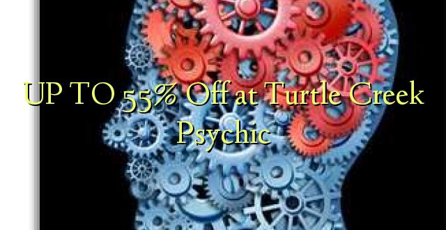 Hadi 55% iko katika Turtle Creek Psychic