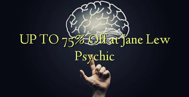 Hadi 75% iko katika Jane Lew Psychic