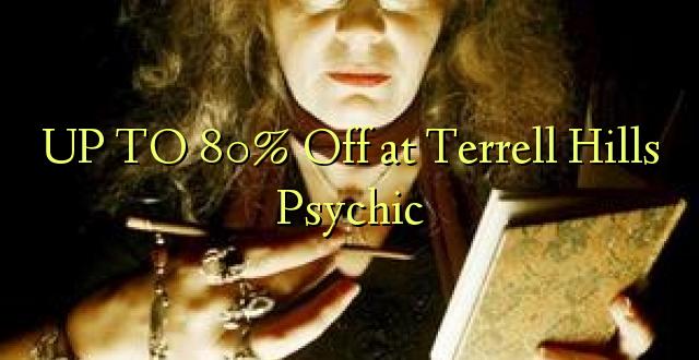 Hadi 80% iko katika Terrell Hills Psychic