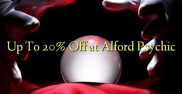 Hadi 20% iko katika Alford Psychic