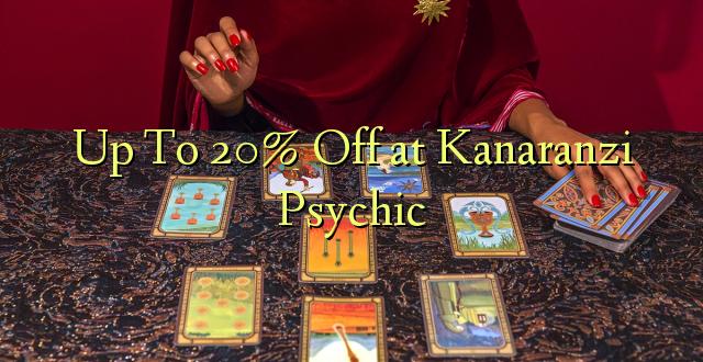 Hadi kufikia 20% Off at Kanaranzi Psychic
