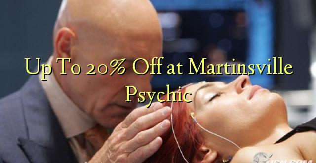 Hadi 20% iko katika Martinsville Psychic