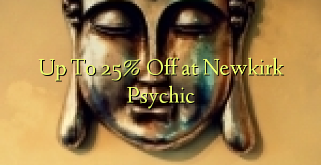 Hadi 25% Off at Newkirk Psychic