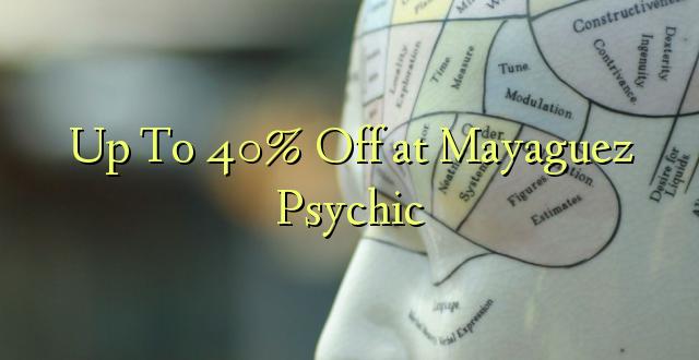Hadi kufikia 40% Off at Mayaguez Psychic