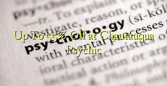 Hadi kufikia 55% Off at Chautauqua Psychic