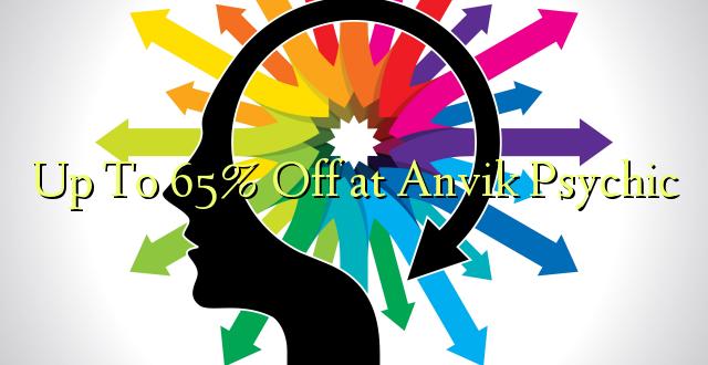 Hadi kufikia 65% Off at Anvik Psychic
