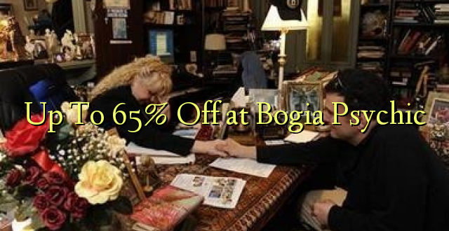 Hadi kwa 65% Toa kwenye Bogia Psychic