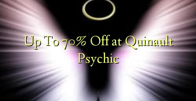 Hadi kufikia 70% Off at Quinault Psychic