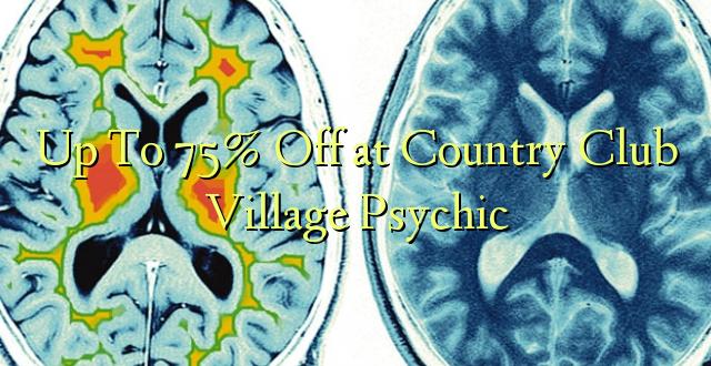Hadi kufikia 75% Off at Country Club Village Psychic