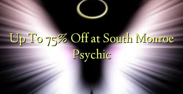Hadi kufikia 75% Off at South Monroe Psychic