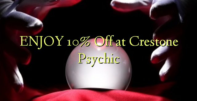 ENJOY 10% iko katika Crestone Psychic