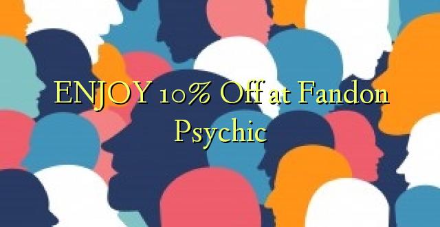 ENJOY 10% Off at Fandon Psychic
