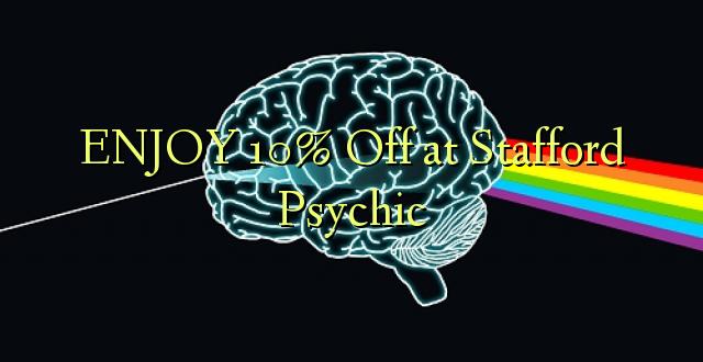 ENJOY 10% Off at Stafford Psychic