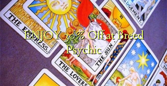 ENJOY 30% Off at Breed Psychic