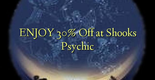 ENJOY 30% Off katika Shooks Psychic