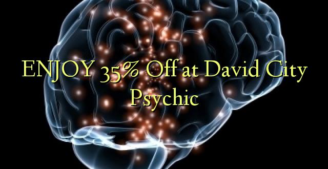 ENJOY 35% Off at David City Psychic